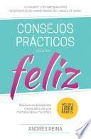 Consejos Prácticos Para Vivir Feliz