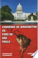 Consenso De Washington VS. Foro de Sao Paulo