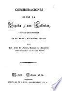 Consideraciones sobre la España y sus colonias, y ventajas que resultarían de su mutua reconciliación