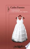 Constancia y otras novelas para vírgenes