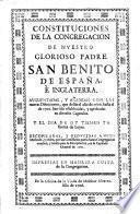 Constituciones de la Congregacion de nuestro glorioso Padre San Benito de España, y Inglaterra: augmentadas y añadidas con las nuevas definiciones que desde 1610 hasta 1701 han sido establecidas