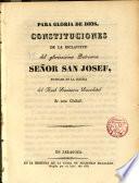 Constituciones de la esclavitud del glor. Patriarca Sr. S. José, fundada en la Iglesia del Real Seminario Sacerdotal de Zaragoza
