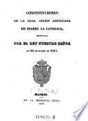 Constituciones de la real orden americana de Isabel la Catolica, instituida en 24 de marzo de 1815
