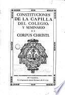 Constituciones del colegio y seminario de Corpus Christi