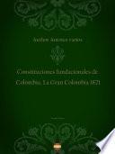 Constituciones fundacionales de Colombia. La Gran Colombia 1821