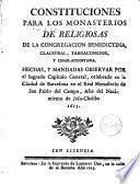 Constituciones para los Monasterios de Religiosas de la Congregación benedictina claustral Tarraconense y Cesar-Augustana [...]