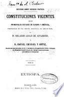 Constituciones reseña histórica de Austria, Confederación Germánica, Dinamarca, Inglaterra y España, con un apéndice titulado Consideraciones generales sobre los principales Estados de Europa