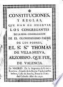 Constituciones y Reglas ... de la Real Congregación ... de Sto. Thomás de Villanueva ...
