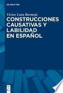 Construcciones causativas y labilidad en español