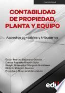 Contabilidad de propiedad, planta y equipo - Aspectos contables y tributarios