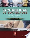 Contabilidad de sociedades. Teoría y práctica