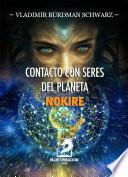 Contacto con Seres del Planeta Nokire