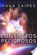 Contactos Peligrosos (Las Crónicas de Krinar: Volumen 1)
