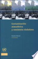 Contaminación atmosférica y conciencia ciudadana