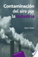 Contaminación del aire por la Industria