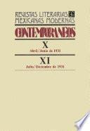 Contemporáneos X, abril-junio de 1931 - XI, julio-diciembre de 1931