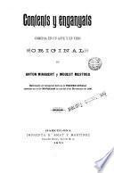 Contents y enganyats - Comedia en unacte y en vers original de y Modest