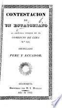 Contestacion de un Ecuatoriano al artículo inserto en el Comercio de Lima No. 826, intitulado Peru y Ecuador