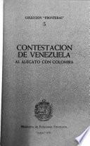 Contestación de Venezuela al alegato con Colombia