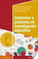 Contextos y procesos en investigación educativa