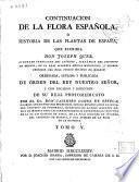 Continuacion de la flora española, ó Historia de las plantas de España que escribia don Joseph Quer ...