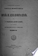 Continuación de la Historia de la Compañía de Jesus en Nueva España del P. Francisco Javier Alegre
