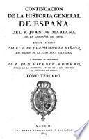 Continuacion de la Historia general de España del P. Juan de Mariana ...