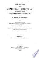 Continuación de las memorias políticas para escribir la historia del reinado de Isabel II