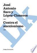 Contra el anexionismo