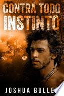 Contra todo instinto
