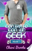 Contrato con un Geek, Nivel 1