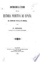 Contribución al estudio de la historia primitiva de España