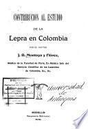 Contribución al estudio de la lepra en Colombia