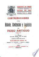 Contribuciones a la historia, civilización y lingüística del Perú antiguo