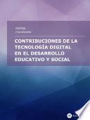 Contribuciones de la tecnología digital en el desarrollo educativo y social