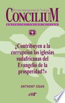 ¿Contribuyen a la corrupción las iglesias sudafricanas del Evangelio de la prosperidad? Concilium 357 (2014)