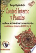 Control interno y fraudes con base en los ciclos transaccionales : análisis de informe COSO I y II