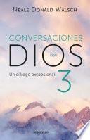 Conversaciones con Dios III (Conversaciones con Dios 3)