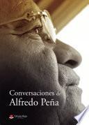 Conversaciones de Alfredo Peña