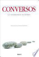Conversos. 12 testimonios recientes