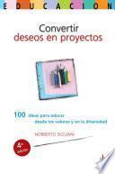 Convertir deseos en proyectos