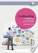 Coolhunting y tendencias. A la cacería de ideas geniales para innovación