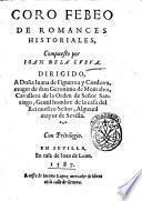 Coro Febeo de romances historiales, compuesto por Ioan de la Cueua ..