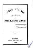 Corona fúnebre a la memoria del pbro. D. Pedro Arburu