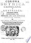 Corona Gothica Castellana y Austriaca... par Don Diego Saavedra Faxardo...