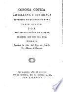Corona Gótica Castellana Y Austriaca Dividada En Quatro Partes