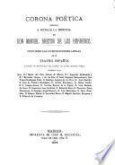 Corona poética dedicada á honrar la memoria de Don Manuel Bretón de los Herreros, contiene las composiciones leidas en el Teatro Español ...