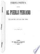 Corona poetica ofrecida al pueblo peruano el 28 de julio de 1866
