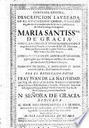 Coronada Historia, Descripcion Laureada... de la Imagen de Maria Sma. de Gracia...de Granada