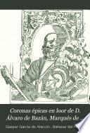 Coronas épicas en loor de D. Álvaro de Bazán, Marqués de Santa Cruz